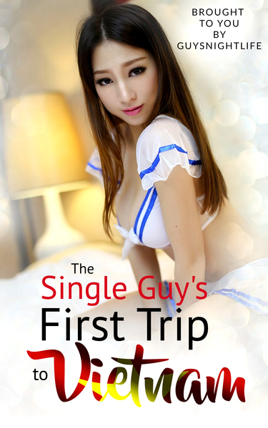 Vietnam travel guide for single men mongering